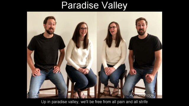 Download Hymn Acapeldridge Paradise Valley free mp3 lyrics