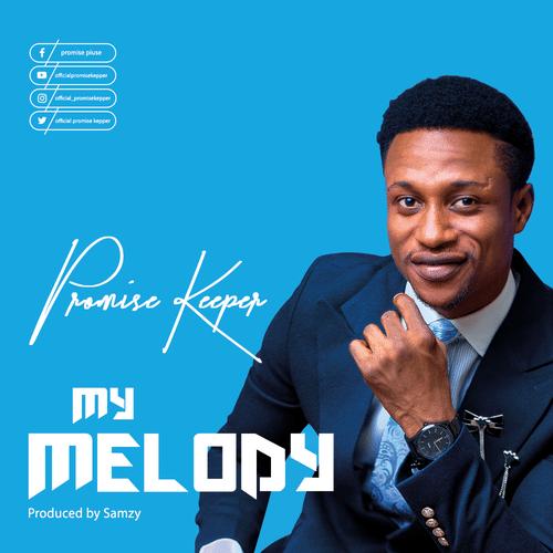 Promise Keeper - My Melody lyrics mp3